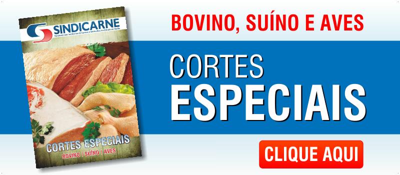 Cortes Especiais | Bovino, Suíno e Aves